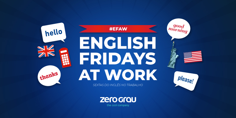 #EFAW: English Fridays at Work!